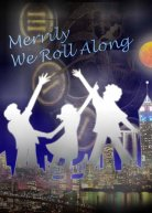 The poster from Merrily We Role Along.